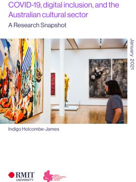 COVER - COVID-19 - Digital Inclusion, and the Australian cultural sector - a snapshot